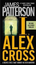 I, Alex Cross (Hardcover)
