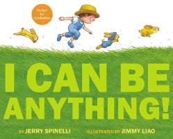 I Can Be Anything! (Hardcover)