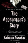 The Accountant's Story: Inside the Violent World of the Medellin Cartel (Paperback)
