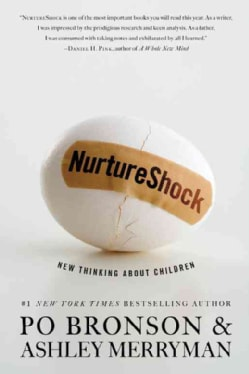 Nurtureshock: New Thinking About Children (Hardcover)