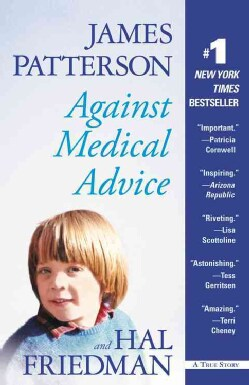 Against Medical Advice: A True Story (Paperback)