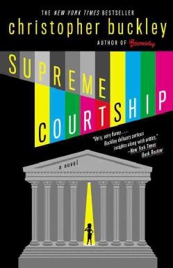 Supreme Courtship: A Novel (Paperback)
