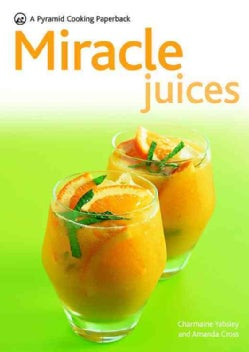 Miracle Juices (Paperback)