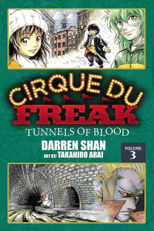 Cirque Du Freak 3: Tunnels of Blood (Paperback)