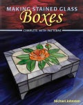 Making Stained Glass Boxes (Paperback)