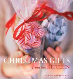 Christmas Gifts from the Kitchen (Hardcover)