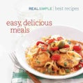 Real Simple the Best Recipes: Quick and Delicous Recipes You'll Use and Love for Life (Hardcover)