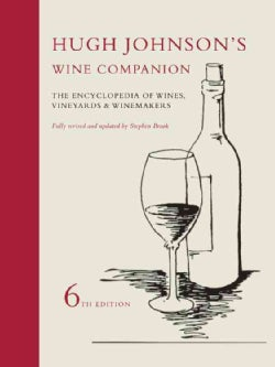 Hugh Johnson's Wine Companion: The Encyclopedia of Wines, Vineyards & Winemakers (Hardcover)