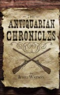 The Antiquarian Chronicles (Paperback)