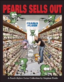 Pearls Sells Out: A Pearls Before Swine Treasury (Paperback)