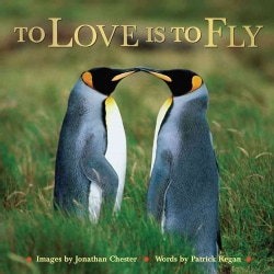 To Love Is to Fly (Hardcover)