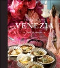 Venezia: Food & Dreams (Hardcover)