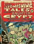 Lio's Astonishing Tales: From the Haunted Crypt of Unknown Horrors (Paperback)
