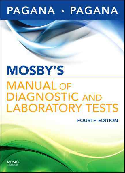 Mosby's Manual of Diagnostic and Laboratory Tests (Paperback)