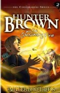 Hunter Brown and the Consuming Fire (Paperback)
