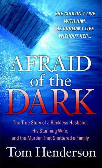 Afraid of the Dark (Paperback)