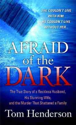 Afraid of the Dark (Paperback)