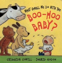 What Shall We Do With the Boo Hoo Baby? (Board book)