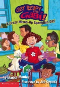 A Crazy Mixed-up Spanglish Day (Paperback)