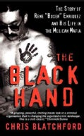 "The Black Hand: The Bloody Rise and Redemption of ""Boxer"" Enriquez, a Mexican Mob Killer (Paperback)"