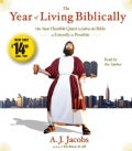 The Year of Living Biblically: One Man's Humble Quest to Follow the Bible As Literally As Possible (CD-Audio)