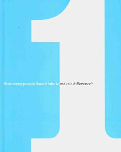One: How Many People Does It Take to Make a Difference? (Hardcover)