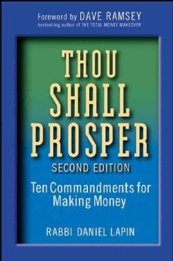 Thou Shall Prosper: Ten Commandments for Making Money (Hardcover)