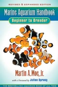 Marine Aquarium Handbook: Beginner to Breeder (Paperback)