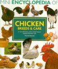 Chicken Breeds & Care: A Color Directory of the Most Popular Breeds and Their Care (Paperback)