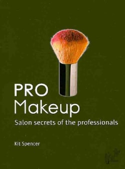 Pro Makeup: Salon Secrets of the Professionals (Spiral bound)