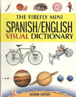 The Firefly Mini Spanish/ English Visual Dictionary (Paperback)