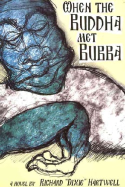 When the Buddha Met Bubba (Paperback)