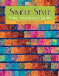 Simple Style: Easy Weekend Quilts (Paperback)