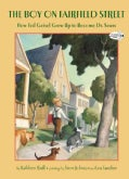 The Boy on Fairfield Street: How Ted Geisel Grew Up to Become Dr. Seuss (Paperback)