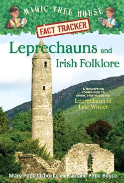 Leprechauns and Irish Folklore: A Nonfiction Companion to Magic Tree House #43: Leprechaun in Late Winter (Paperback)