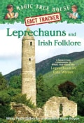 Leprechauns and Irish Folklore: A Nonfiction Companion to Magic Tree House #43: Leprechaun in Late Winter (Paperback)