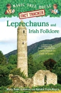 Leprechauns and Irish Folklore: A Nonfiction Companion to Magic Tree House #43: Leprechaun in Late Winter (Hardcover)