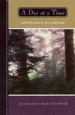 A Day at a Time: Daily Reflections for Recovering People (Paperback)