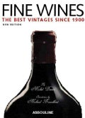 Fine Wines: The Best Vintages Since 1900 (Hardcover)