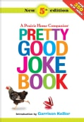 A Prairie Home Companion Pretty Good Joke Book (Paperback)