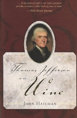 Thomas Jefferson on Wine (Paperback)
