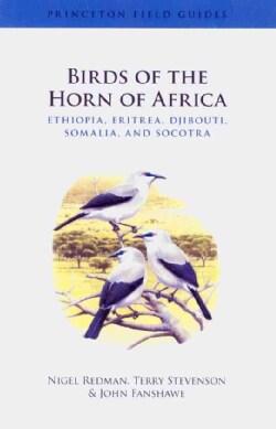 Birds of the Horn of Africa: Ethiopia, Eritrea, Djibouti, Somalia, and Socotra (Paperback)