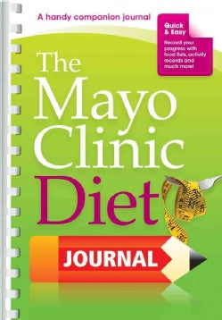 The Mayo Clinic Diet Journal (Spiral bound)