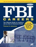 FBI Careers: The Ultimate Guide to Landing a Job As One of America's Finest (Paperback)