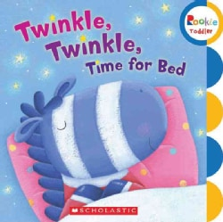 Twinkle, Twinkle, Time for Bed (Board book)