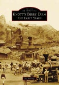 Knott's Berry Farm (CA): The Early Years (Paperback)