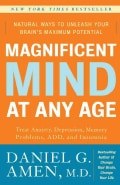 Magnificent Mind at Any Age: Natural Ways to Unleash Your Brain's Maximum Potential (Paperback)