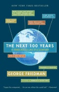 The Next 100 Years: A Forecast for the 21st Century (Paperback)