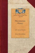 Documentary History of the American Revolution (Paperback)