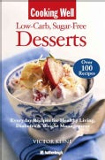 Cooking Well: Low Carb Sugar Free Desserts (Paperback)